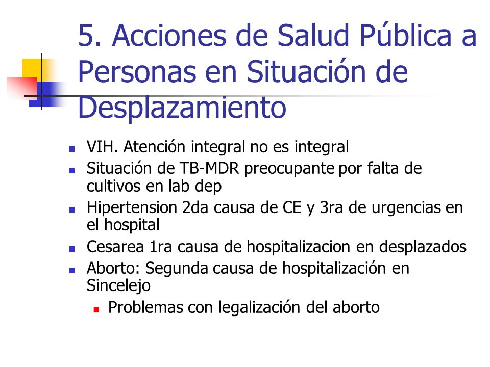 5. Acciones de Salud Pública a Personas en Situación de Desplazamiento