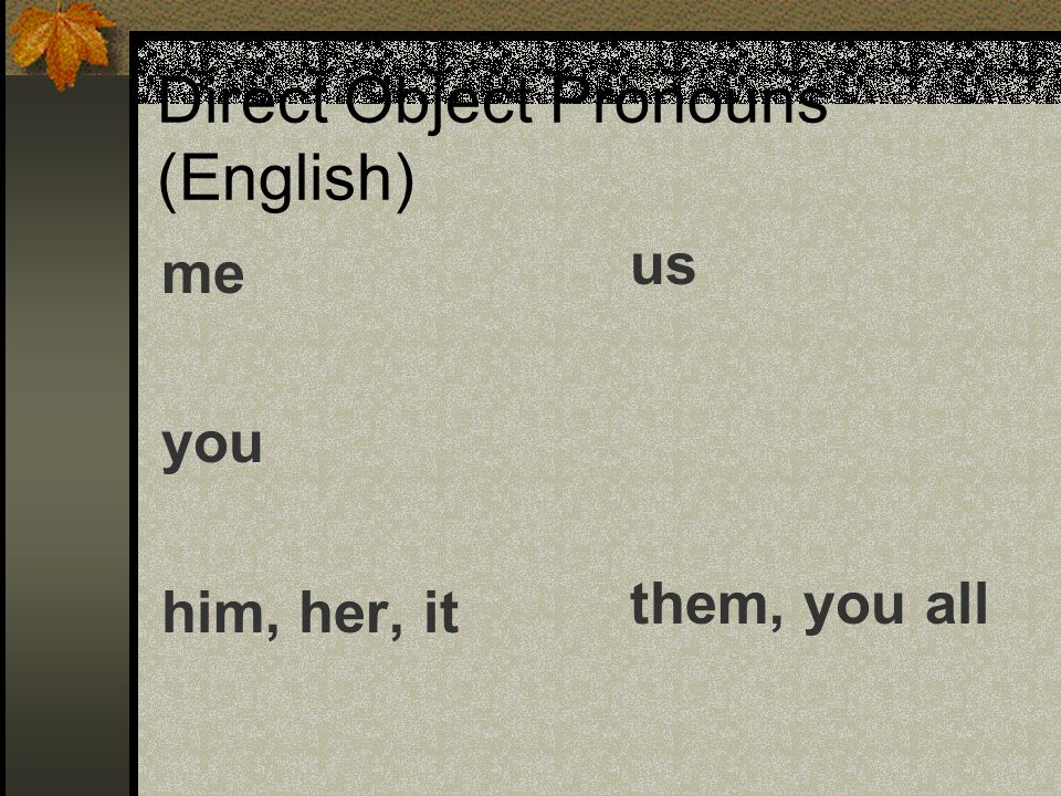 Direct Object Pronouns (English)