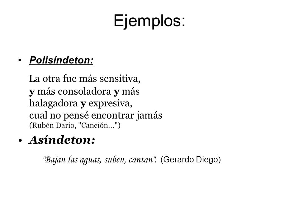 Ejemplos: Polisíndeton: