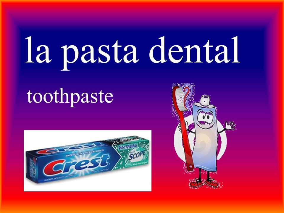 la pasta dental toothpaste