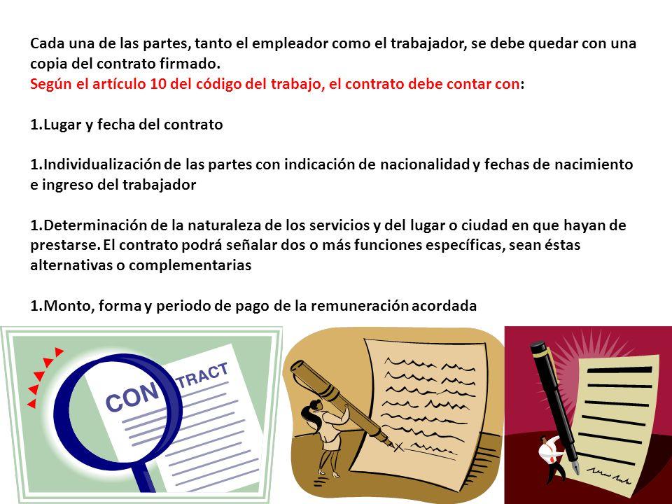 Cada una de las partes, tanto el empleador como el trabajador, se debe quedar con una copia del contrato firmado.