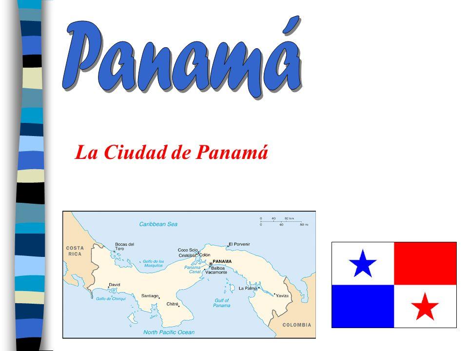 Panamá La Ciudad de Panamá