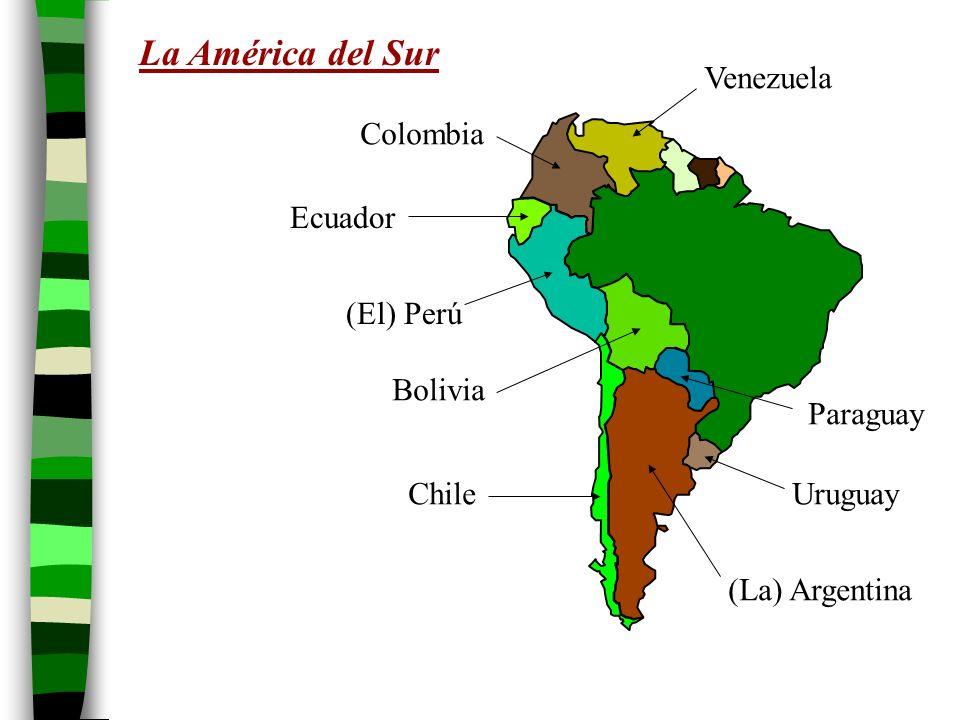 La América del Sur Venezuela Colombia Ecuador (El) Perú Bolivia