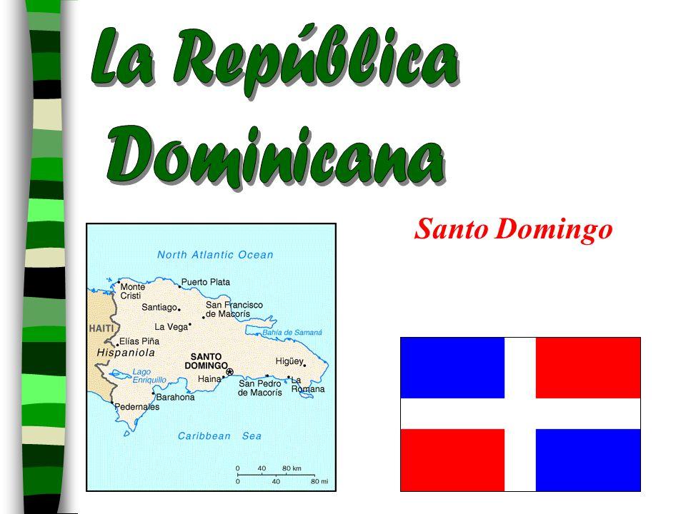 La República Dominicana Santo Domingo