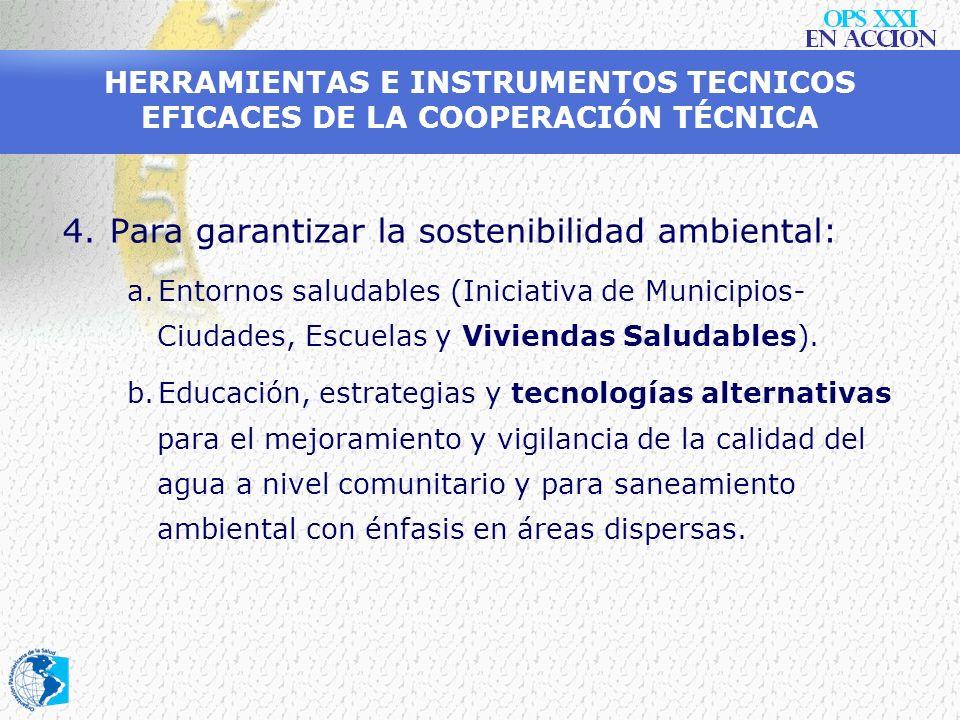 Para garantizar la sostenibilidad ambiental:
