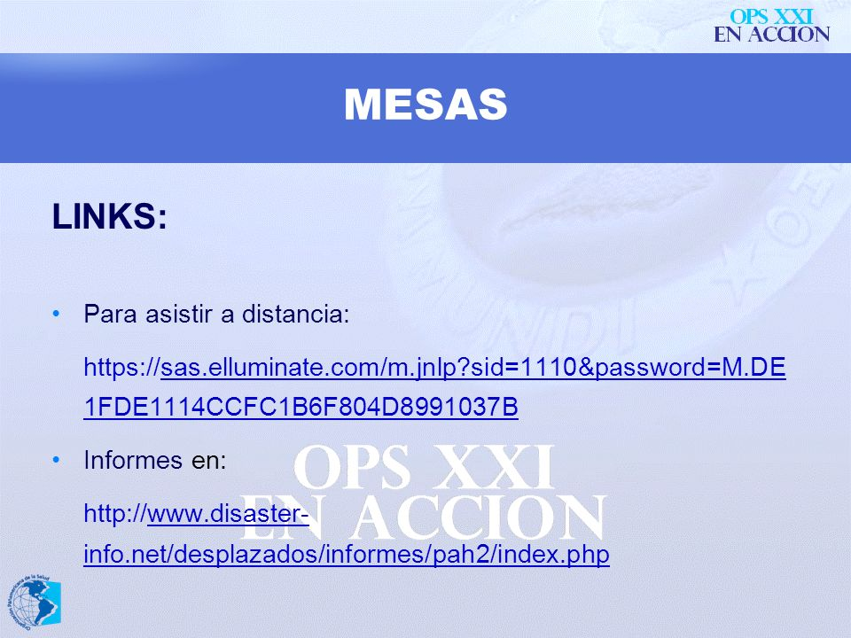 MESAS LINKS: Para asistir a distancia: