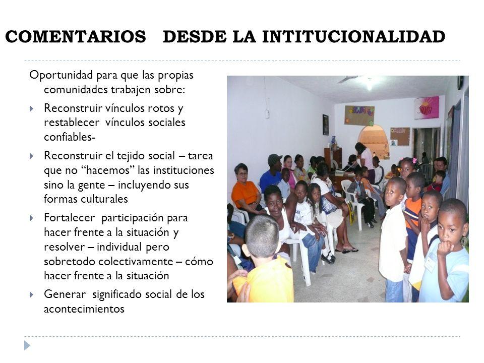COMENTARIOS DESDE LA INTITUCIONALIDAD