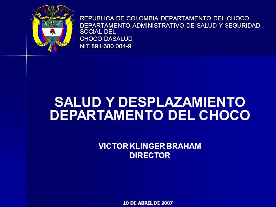 SALUD Y DESPLAZAMIENTO DEPARTAMENTO DEL CHOCO