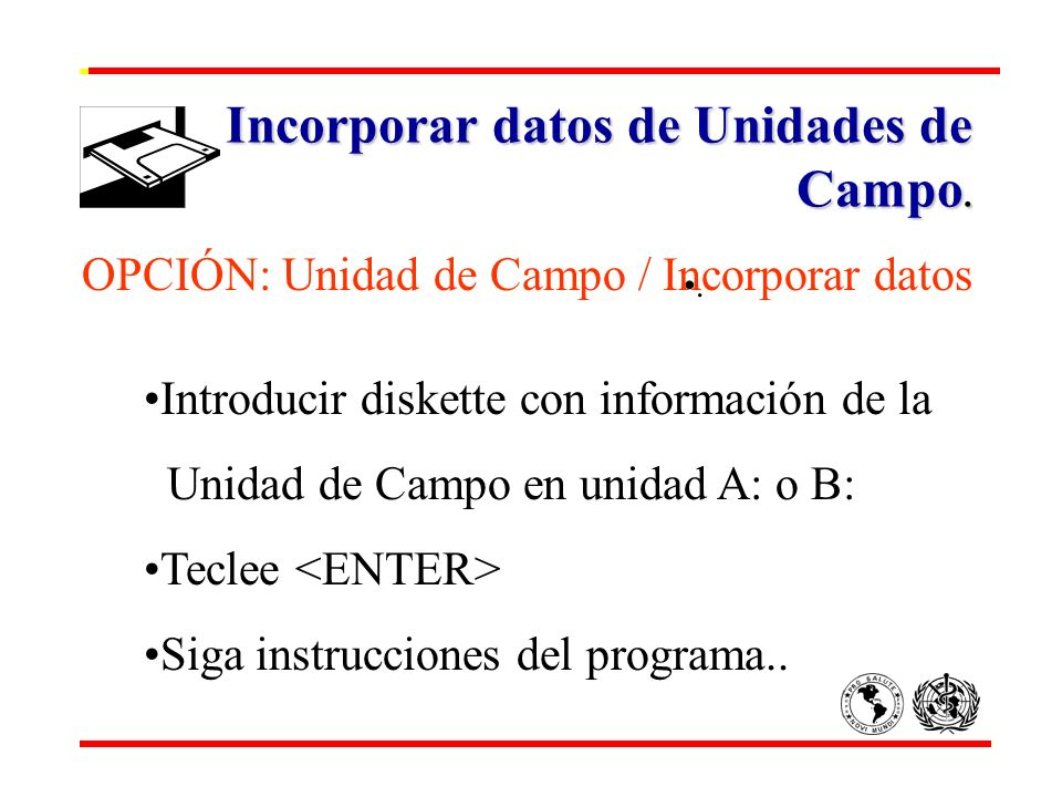 Incorporar datos de Unidades de Campo.
