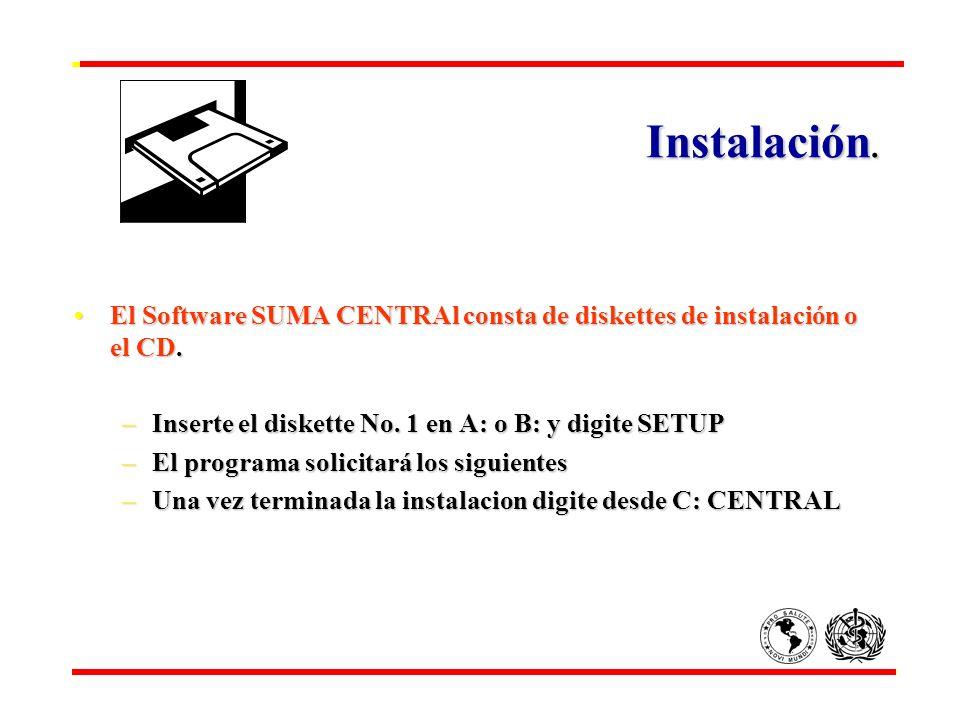 Instalación. El Software SUMA CENTRAl consta de diskettes de instalación o el CD. Inserte el diskette No. 1 en A: o B: y digite SETUP.