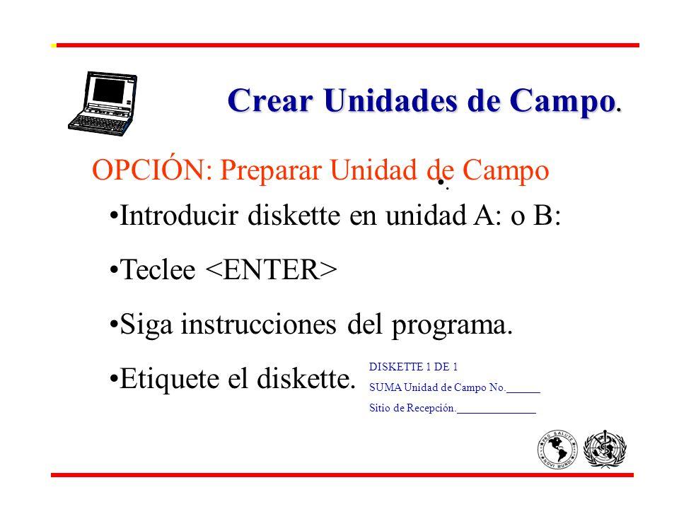 Crear Unidades de Campo.