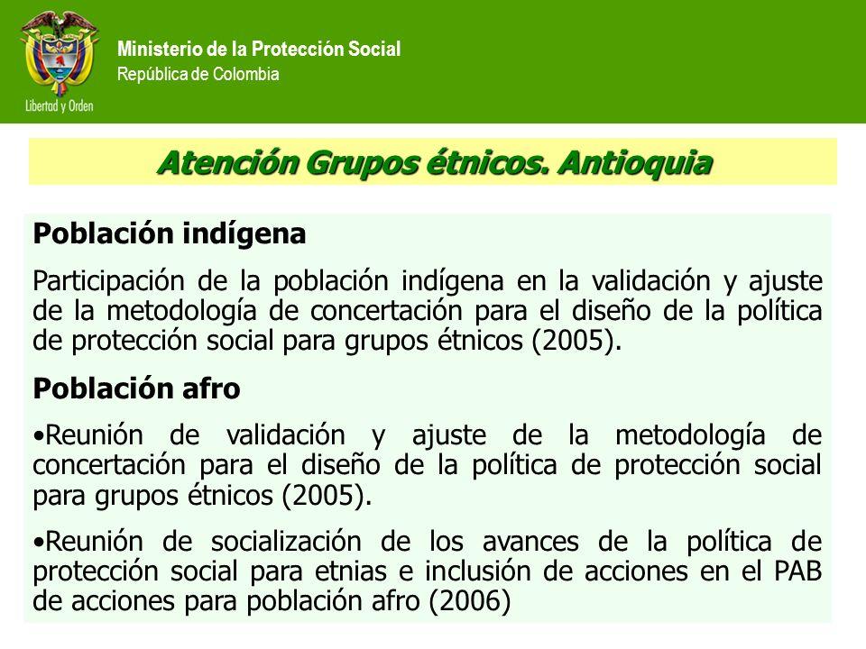 Atención Grupos étnicos. Antioquia