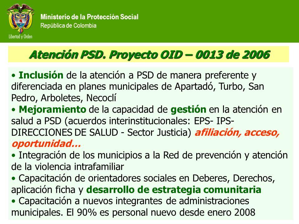 Atención PSD. Proyecto OID – 0013 de 2006
