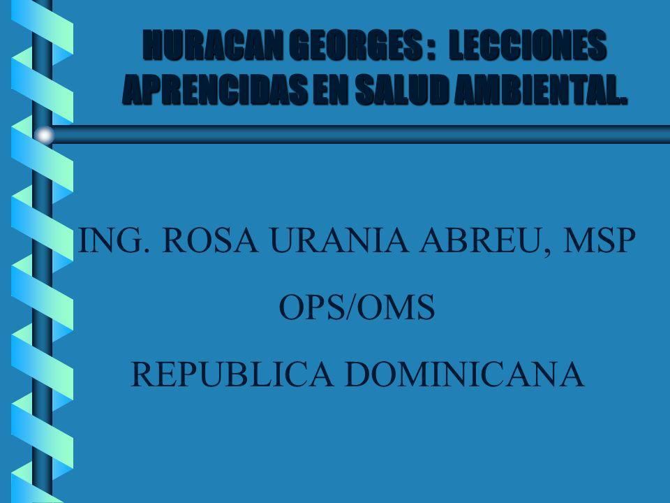 HURACAN GEORGES : LECCIONES APRENCIDAS EN SALUD AMBIENTAL.