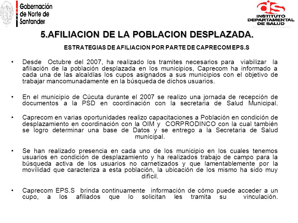 5.AFILIACION DE LA POBLACION DESPLAZADA.