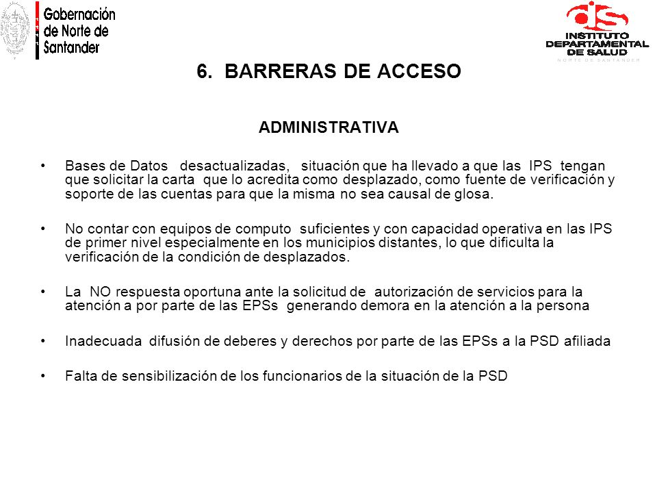 6. BARRERAS DE ACCESO ADMINISTRATIVA