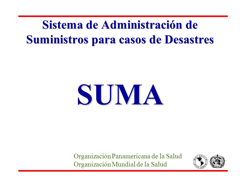 Sistema de Administración de Suministros para casos de Desastres SUMA