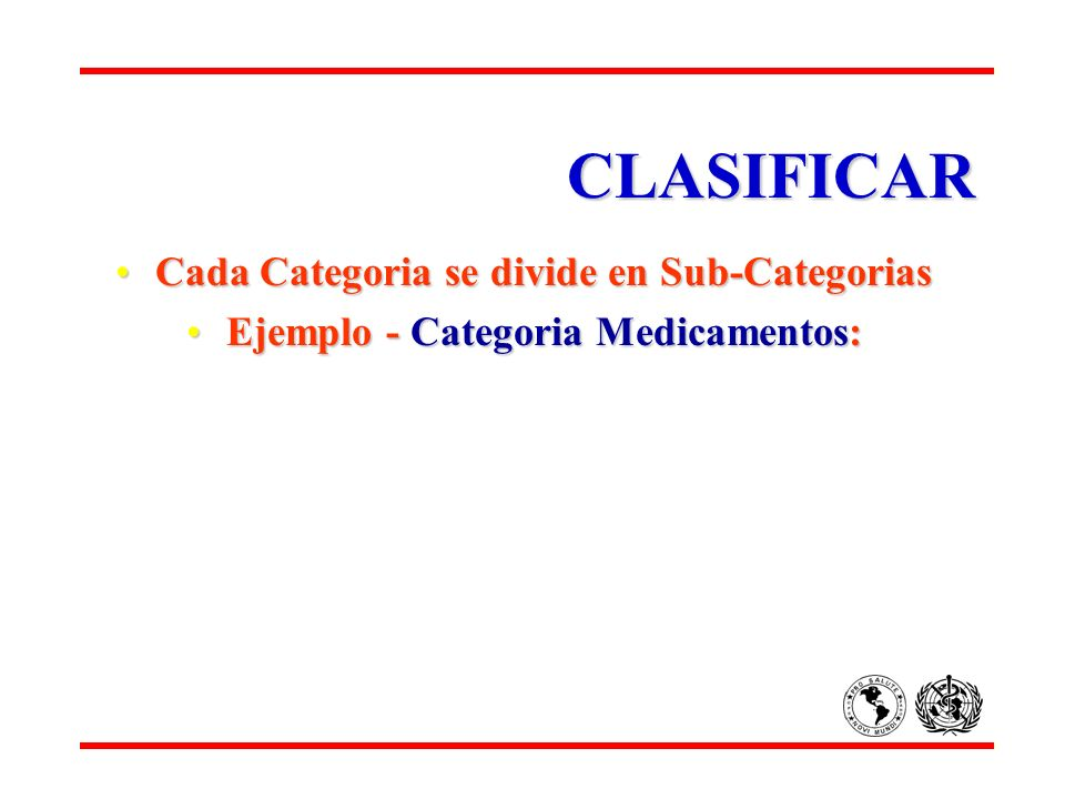 CLASIFICAR Cada Categoria se divide en Sub-Categorias