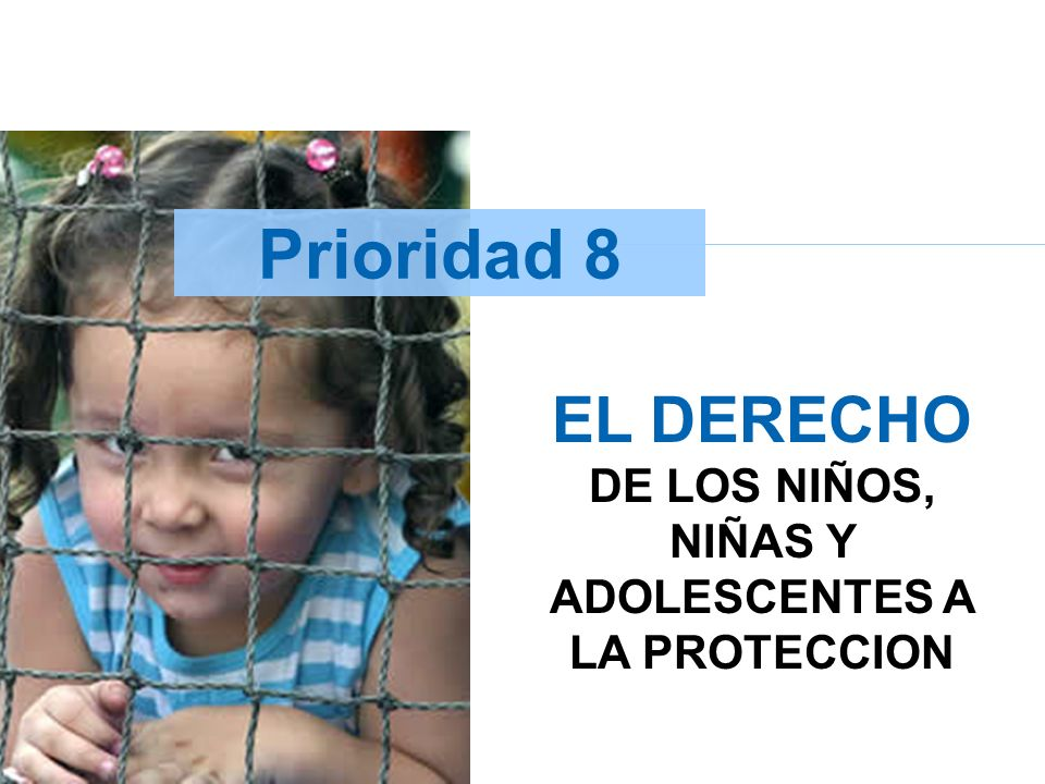 EL DERECHO DE LOS NIÑOS, NIÑAS Y ADOLESCENTES A LA PROTECCION