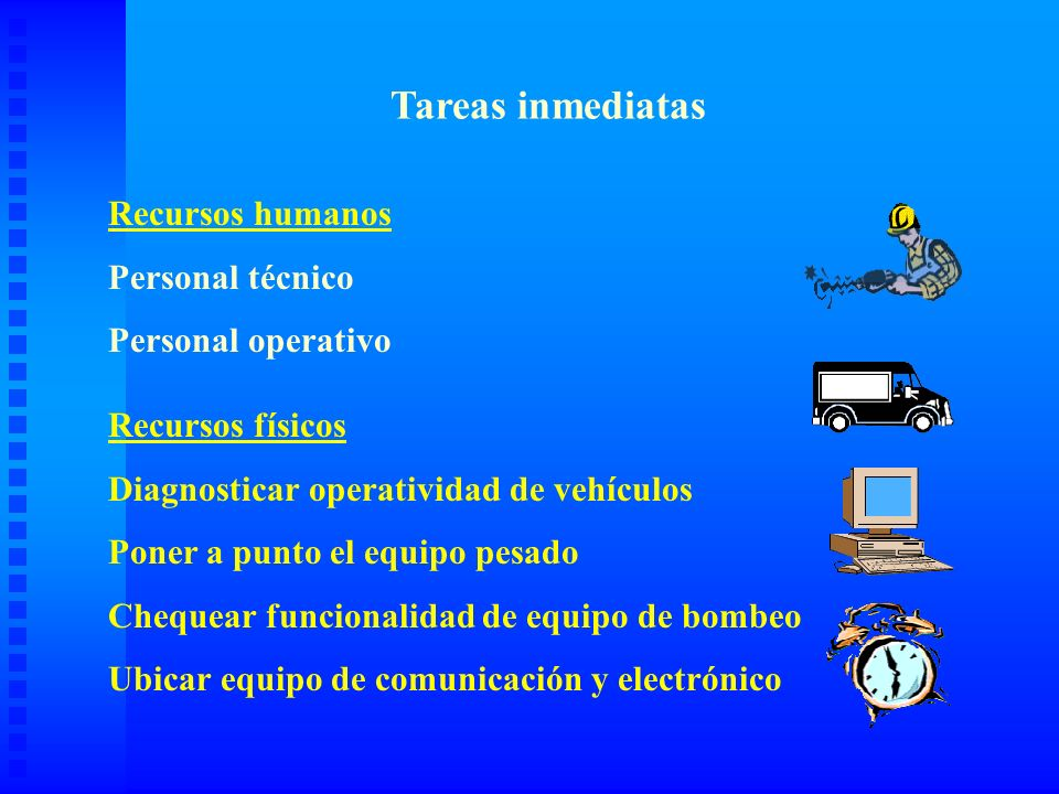 Tareas inmediatas Recursos humanos Personal técnico Personal operativo