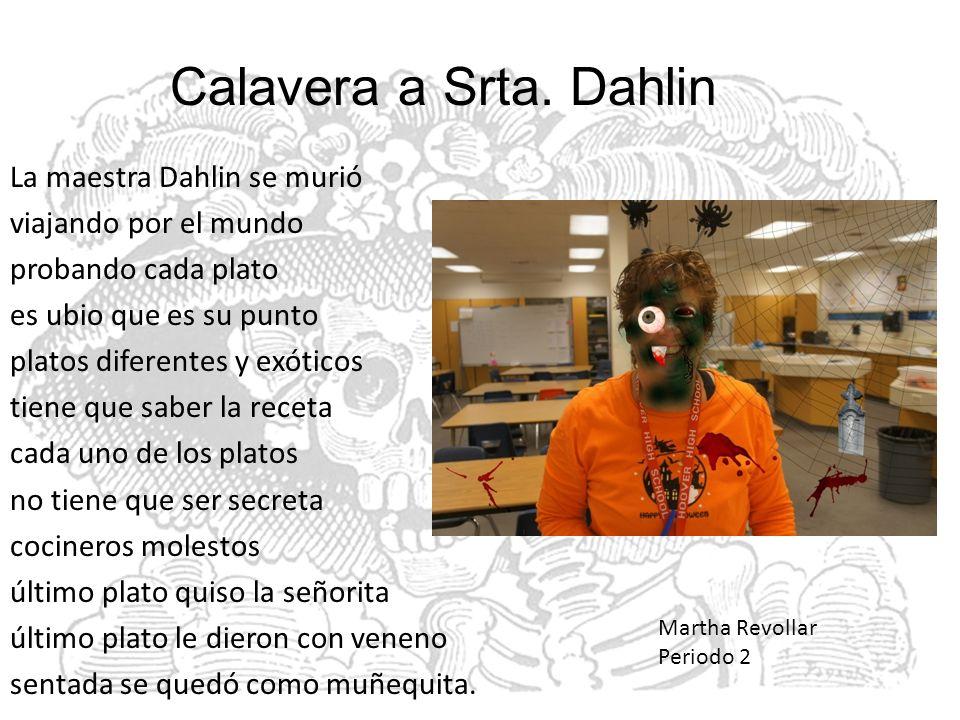 Calavera a Srta. Dahlin