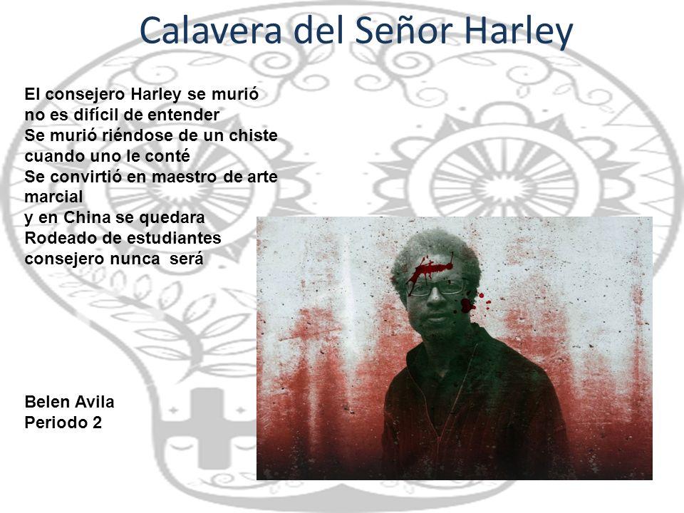 Calavera del Señor Harley