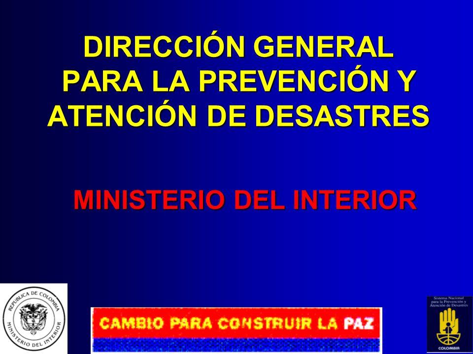 DIRECCIÓN GENERAL PARA LA PREVENCIÓN Y ATENCIÓN DE DESASTRES