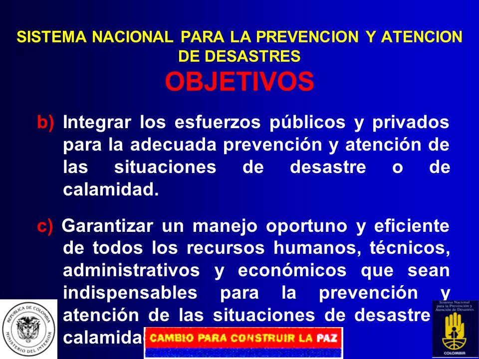 SISTEMA NACIONAL PARA LA PREVENCION Y ATENCION DE DESASTRES OBJETIVOS