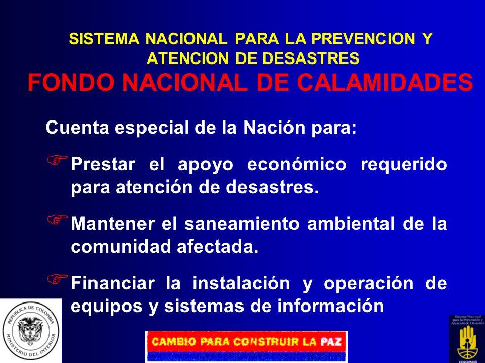 Cuenta especial de la Nación para: