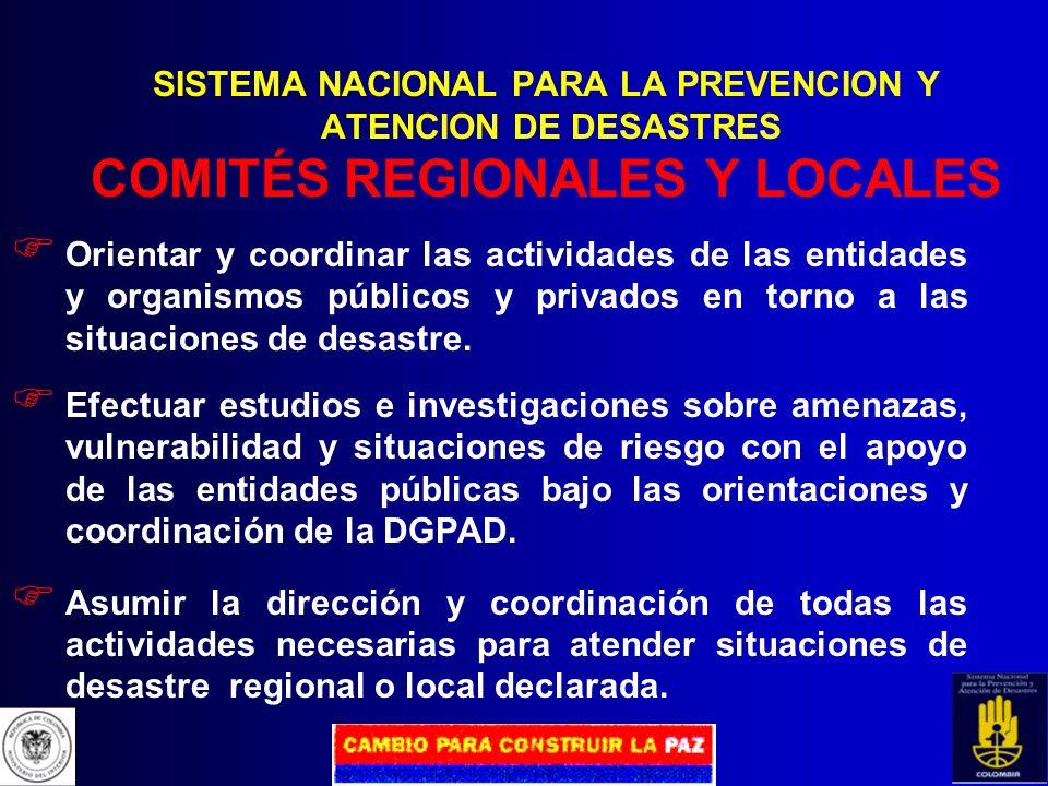 SISTEMA NACIONAL PARA LA PREVENCION Y ATENCION DE DESASTRES COMITÉS REGIONALES Y LOCALES