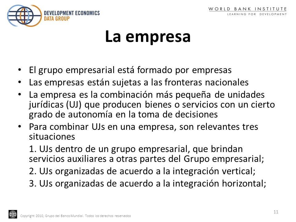 La empresa El grupo empresarial está formado por empresas