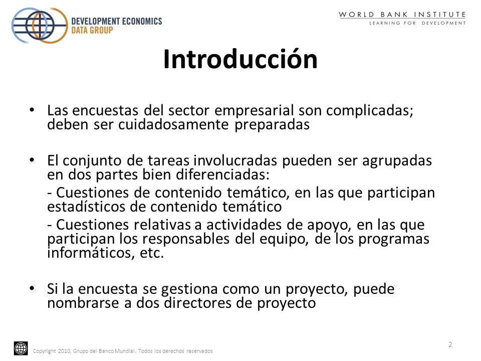 Introducción Las encuestas del sector empresarial son complicadas; deben ser cuidadosamente preparadas.