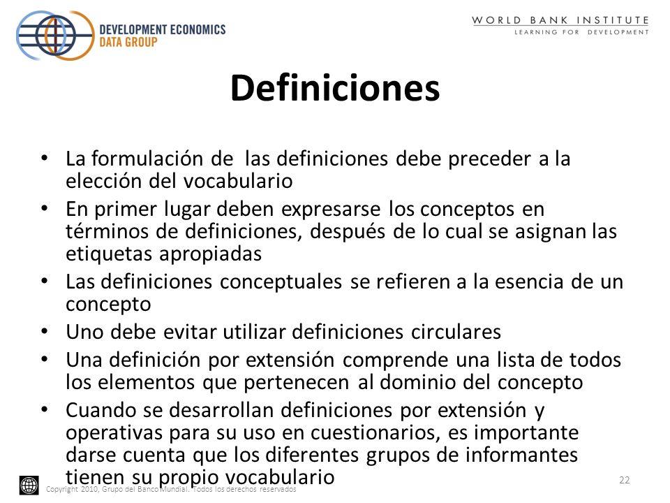 Definiciones La formulación de las definiciones debe preceder a la elección del vocabulario.