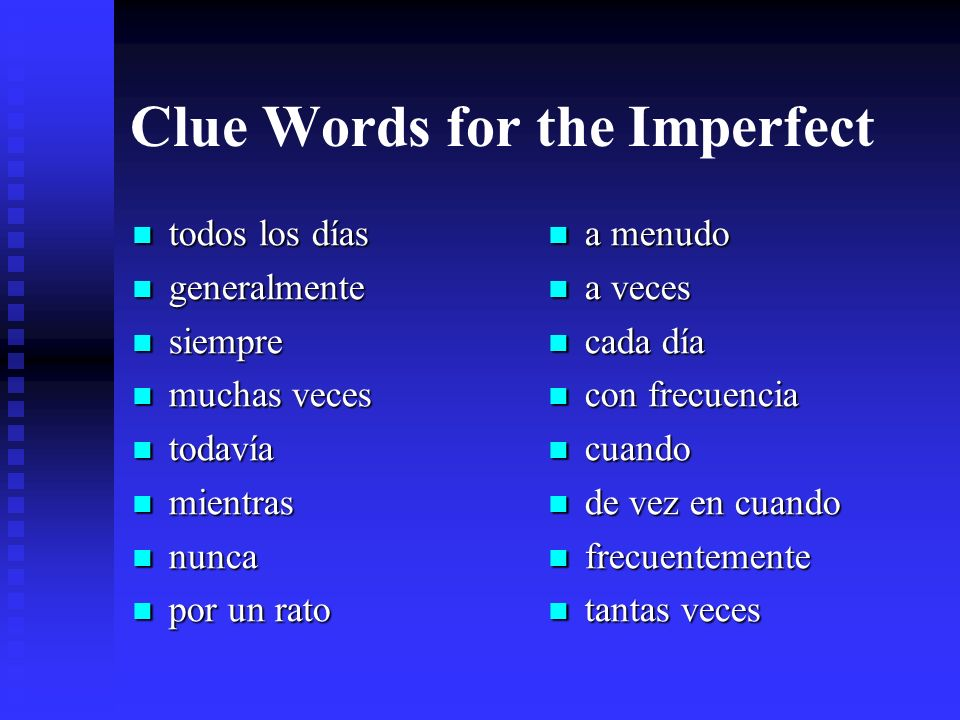 Clue Words for the Imperfect