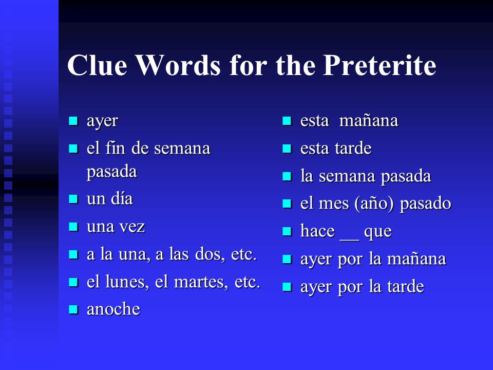 Clue Words for the Preterite