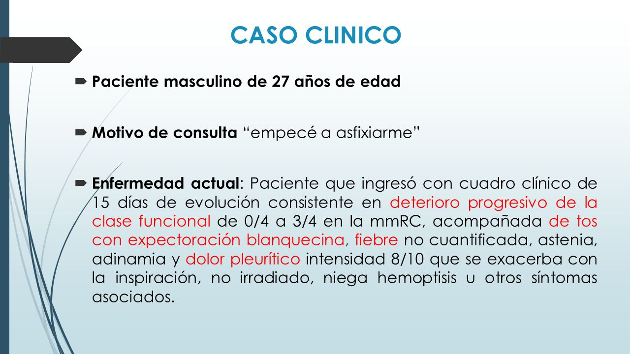 CASO CLINICO Paciente masculino de 27 años de edad