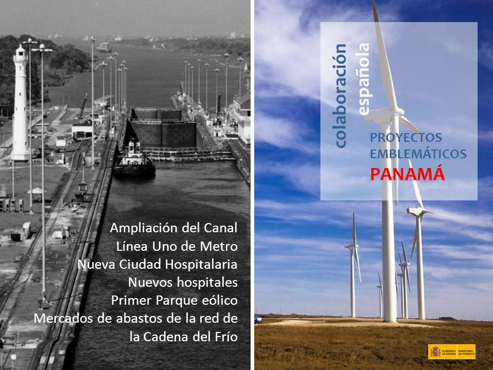colaboración española PANAMÁ Ampliación del Canal Línea Uno de Metro