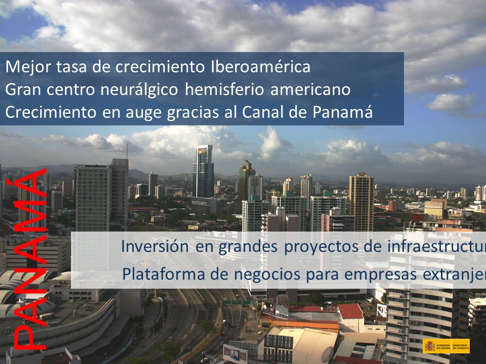 PANAMÁ Mejor tasa de crecimiento Iberoamérica