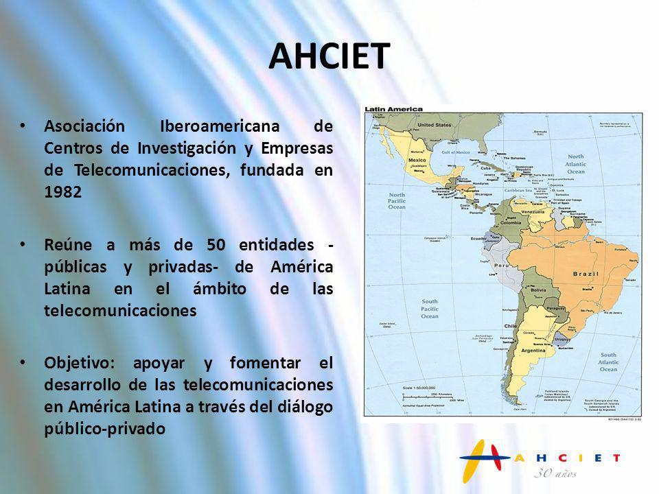 AHCIETAsociación Iberoamericana de Centros de Investigación y Empresas de Telecomunicaciones, fundada en 1982.
