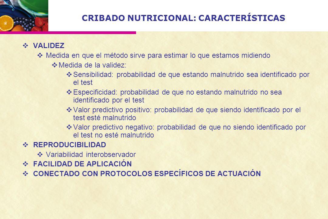 CRIBADO NUTRICIONAL: CARACTERÍSTICAS