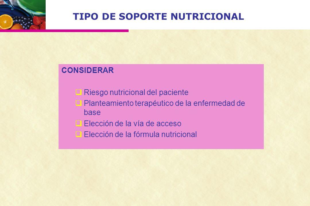 TIPO DE SOPORTE NUTRICIONAL