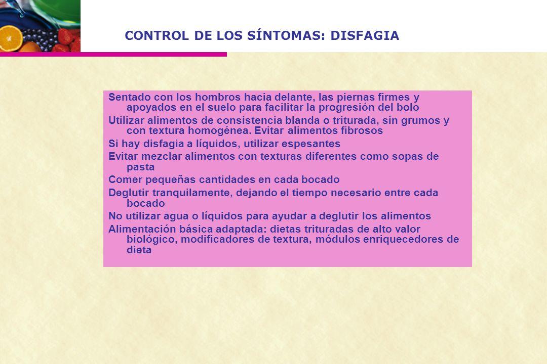 CONTROL DE LOS SÍNTOMAS: DISFAGIA