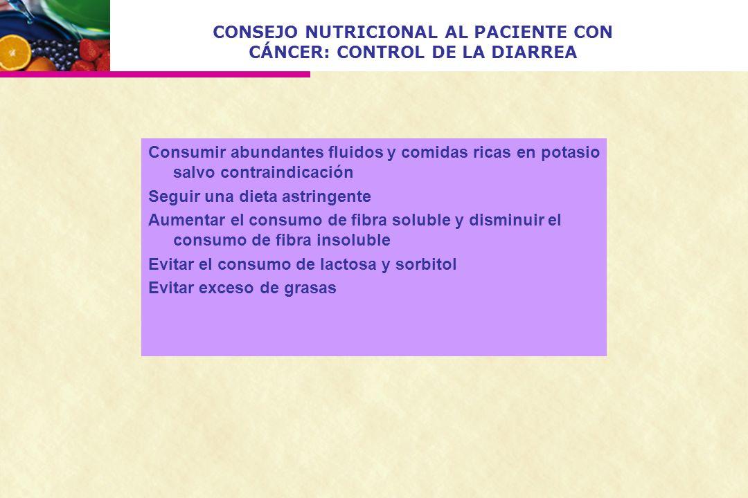 CONSEJO NUTRICIONAL AL PACIENTE CON CÁNCER: CONTROL DE LA DIARREA
