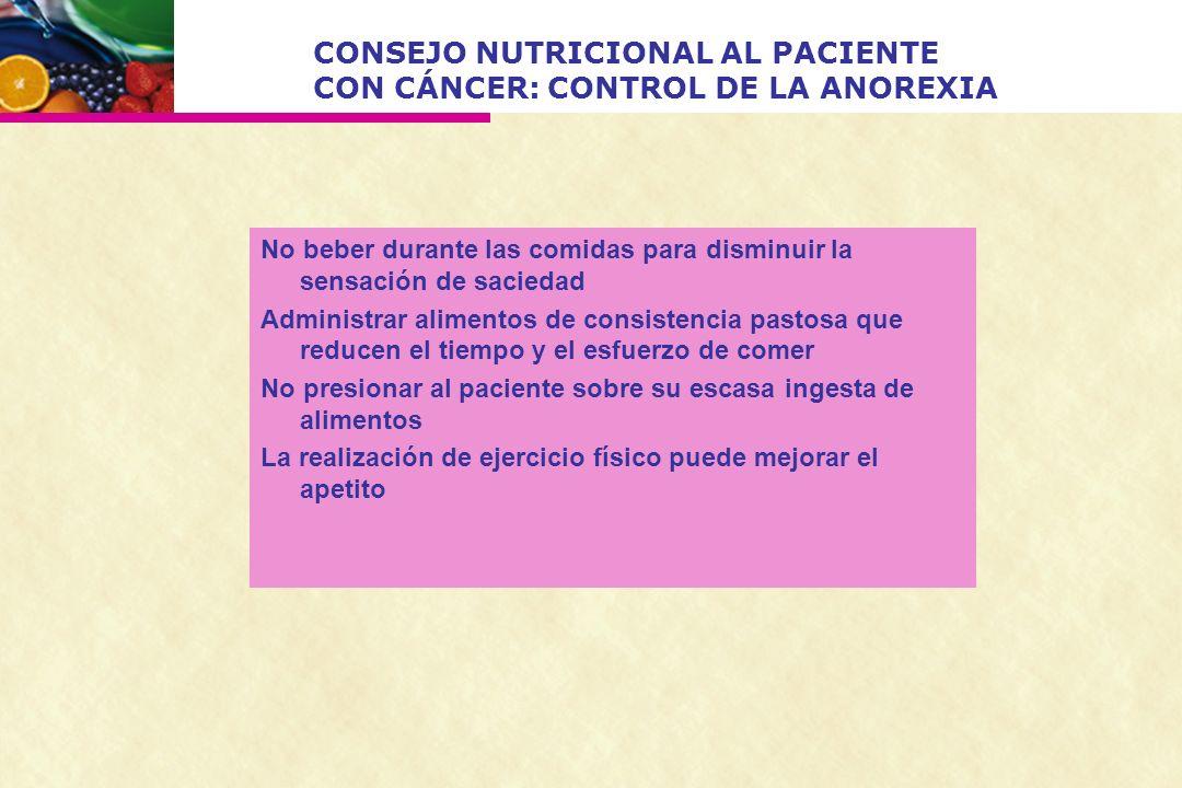 CONSEJO NUTRICIONAL AL PACIENTE CON CÁNCER: CONTROL DE LA ANOREXIA