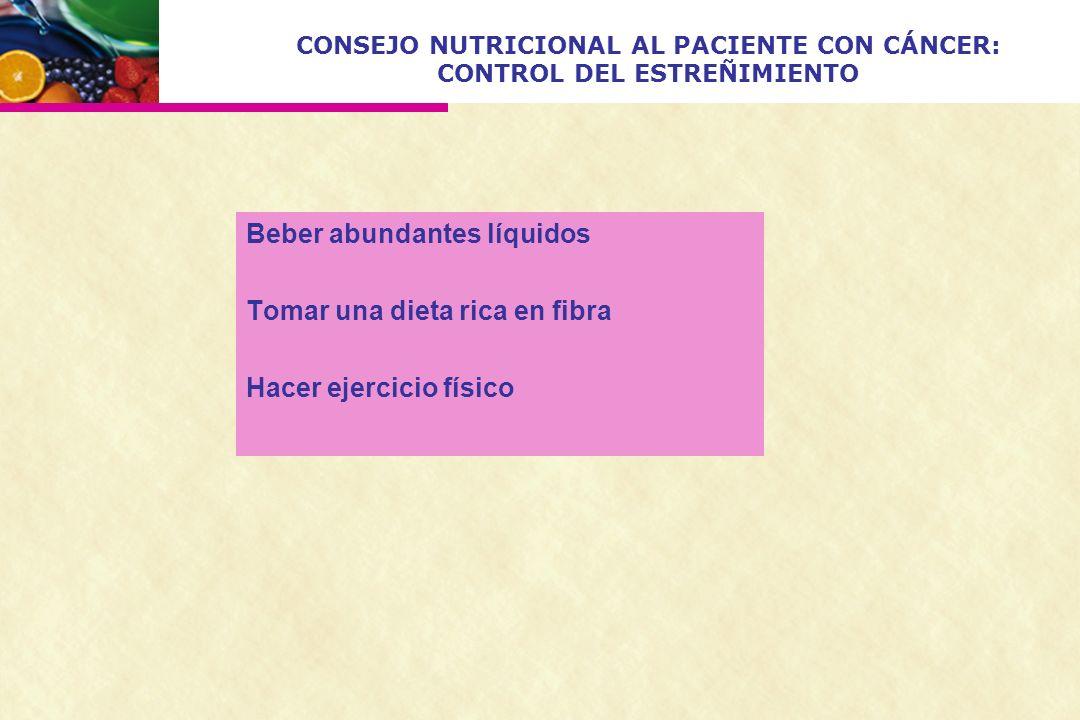 CONSEJO NUTRICIONAL AL PACIENTE CON CÁNCER: CONTROL DEL ESTREÑIMIENTO