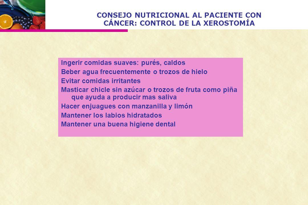 CONSEJO NUTRICIONAL AL PACIENTE CON CÁNCER: CONTROL DE LA XEROSTOMÍA