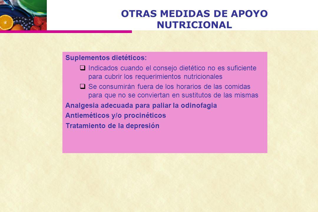 OTRAS MEDIDAS DE APOYO NUTRICIONAL