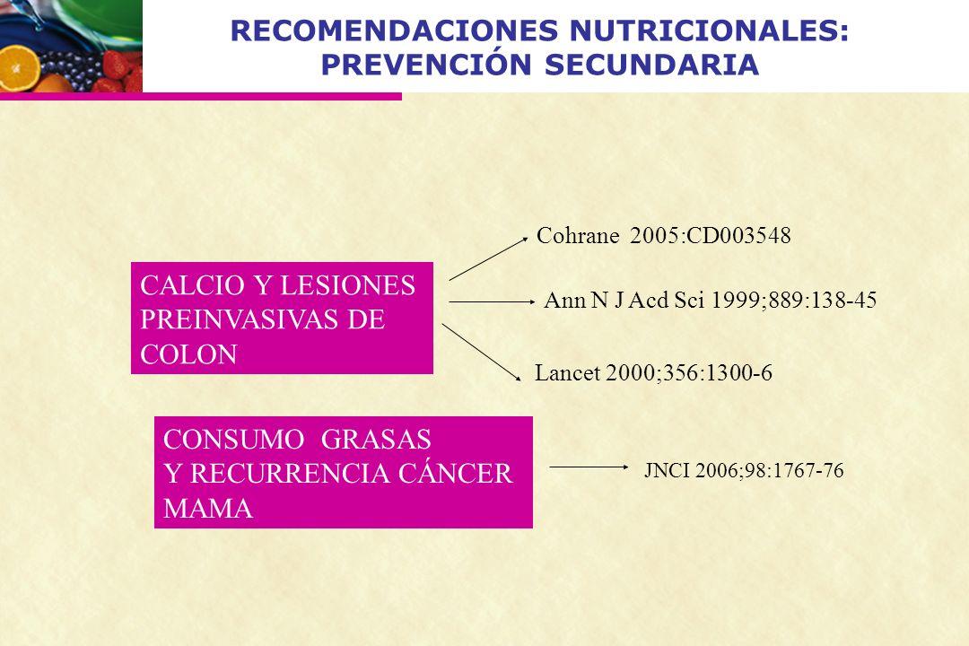 RECOMENDACIONES NUTRICIONALES: PREVENCIÓN SECUNDARIA