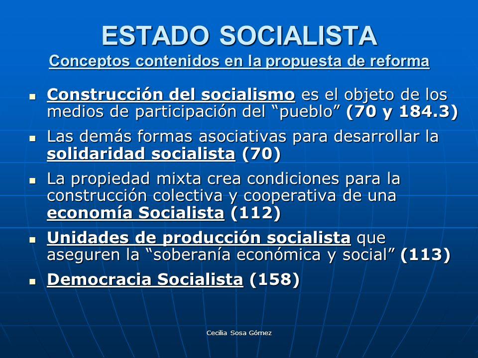 ESTADO SOCIALISTA Conceptos contenidos en la propuesta de reforma