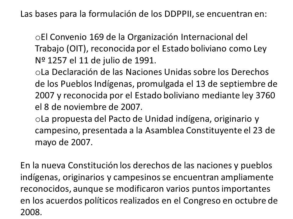 Las bases para la formulación de los DDPPII, se encuentran en:
